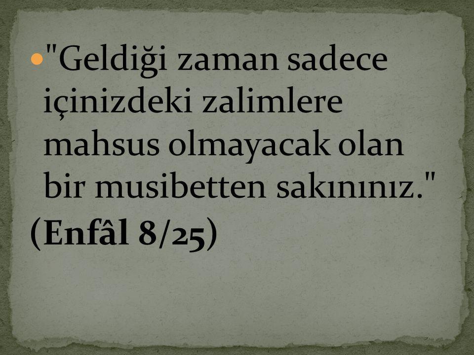  ALLAH c.c.umumun işlediği günahlar yüzünden suçsuzları cezalandırmaz.