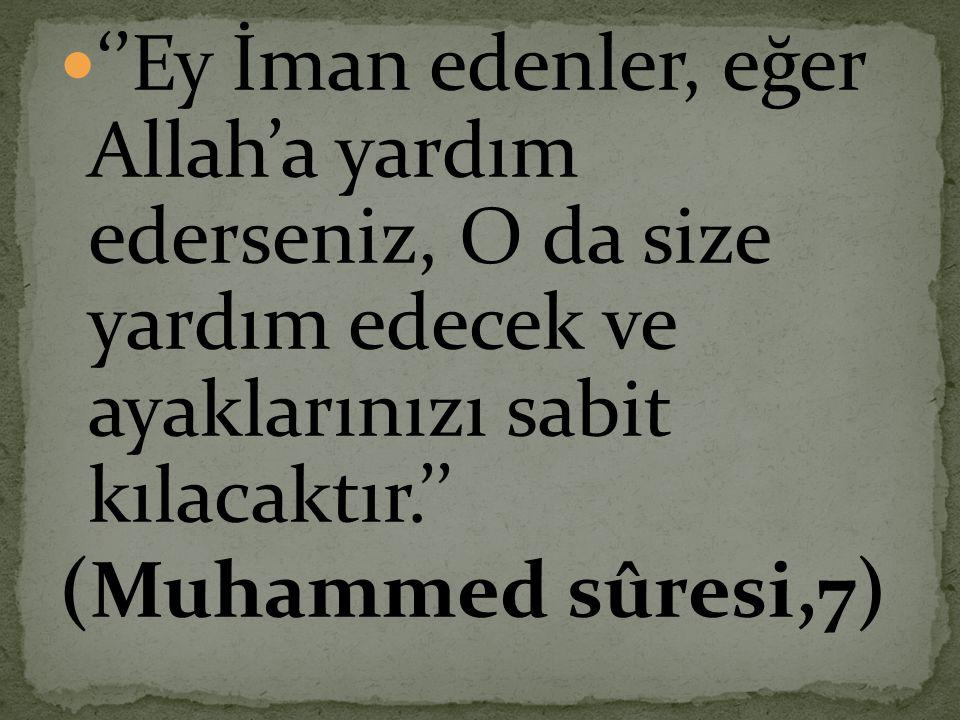  Allah' ın dinini dert edinenin özel dertlerini Allah satın alır, Allah'ın dinini dert edinmeyeni Allah kendi dertleriyle baş başa bırakır. Hakim