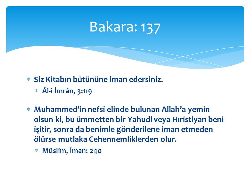  Allah'ın boyasıyla boyananlar  Birr'e ermek demek, yüzünüzü doğuya, batıya çevirmek demek değildir.