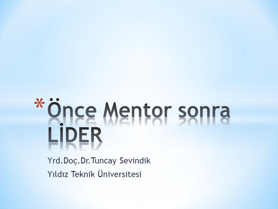 Yrd.Doç.Dr.Tuncay Sevindik Yıldız Teknik Üniversitesi