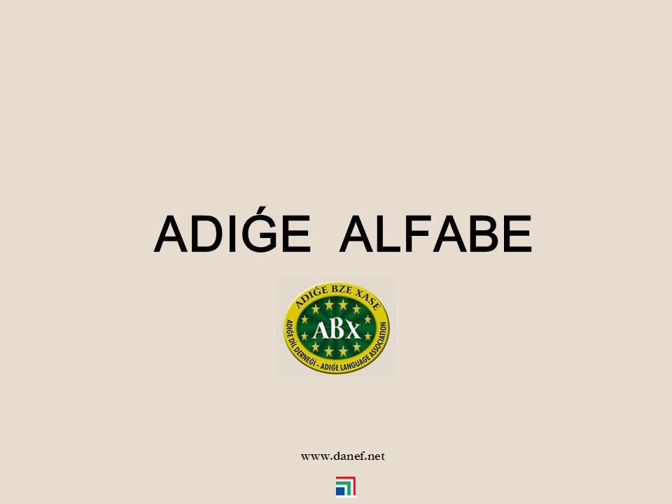 ADIǴE ALFABE www.danef.net