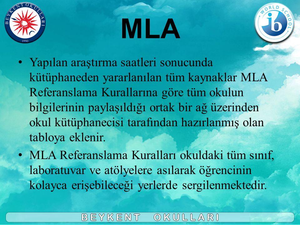 • Yapılan araştırma saatleri sonucunda kütüphaneden yararlanılan tüm kaynaklar MLA Referanslama Kurallarına göre tüm okulun bilgilerinin paylaşıldığı