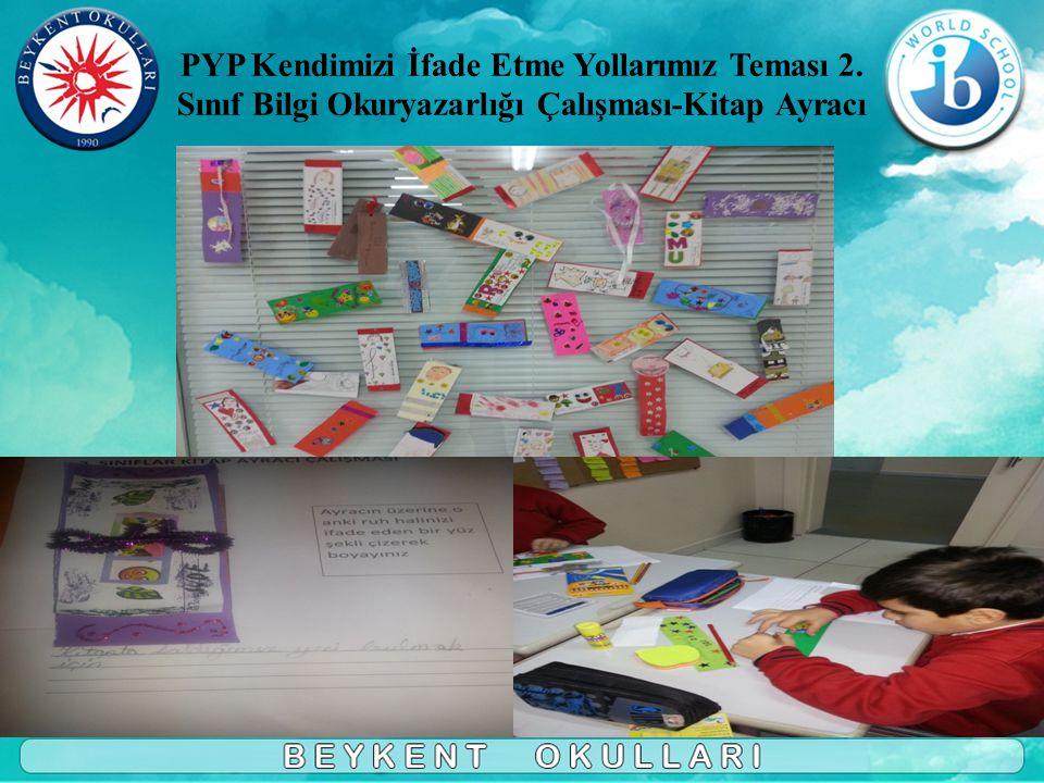 PYP Kendimizi İfade Etme Yollarımız Teması 2. Sınıf Bilgi Okuryazarlığı Çalışması-Kitap Ayracı