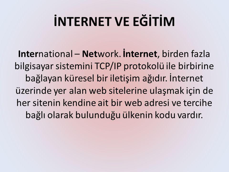 İNTERNET VE EĞİTİM International – Network.