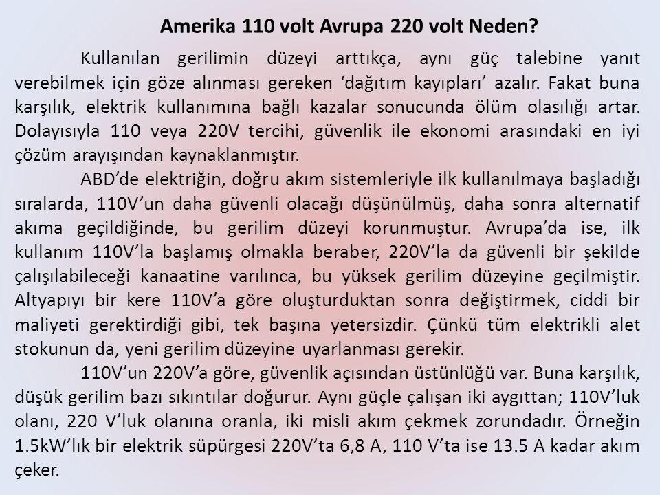 Amerika 110 volt Avrupa 220 volt Neden.