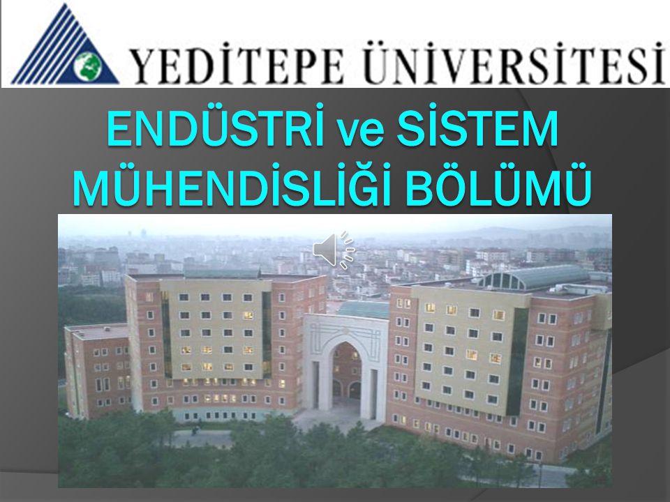  1996 yılında Yeditepe Üniversitesi, Mühendislik ve Mimarlık Fakültesi bünyesinde Sistem Mühendisliği olarak kurulmuş,  2012 yılında adı Endüstri ve Sistem Mühendisliği olmuştur.