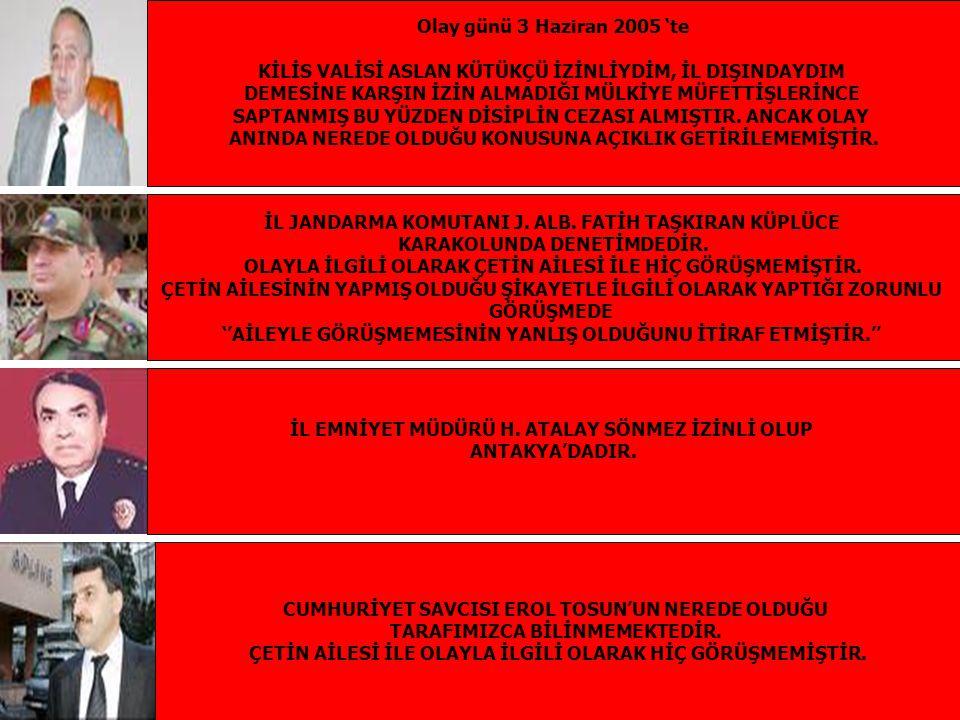 Olay yerinde hayatlarını kaybeden Ekrem Çetin ve Cahit Çetin'in cenazeleri Olay yeri incelemesi ve Kriminal inceleme tam olarak yapılmadan alalacele Kilis Devlet Hastanesi morguna kaldırılırlar.