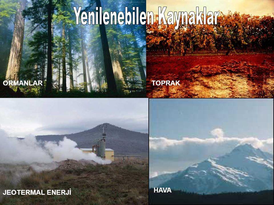 JEOTERMAL ENERJİ ORMANLARTOPRAK HAVA