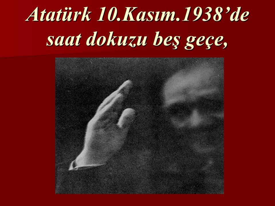 Atatürk ne zaman ve nerede öldü?