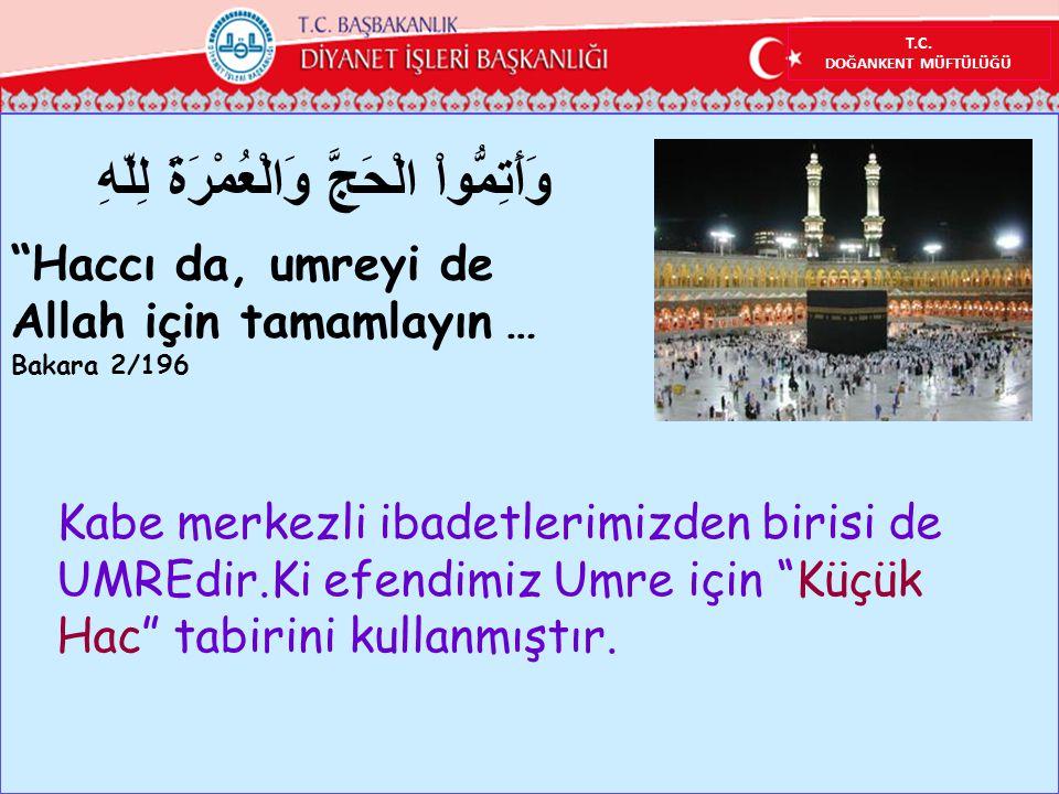 T.C.ÜMRANİYE MÜFTÜLÜĞÜ YEŞİLVADİ CAMİİ Ramazan Umresi ise Hz.