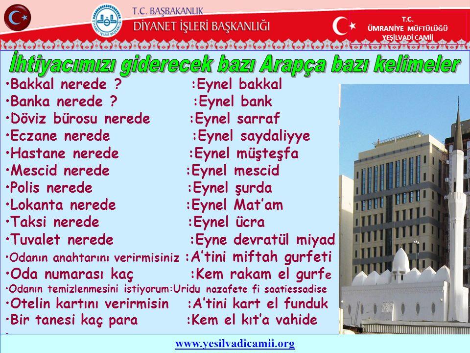 T.C.ÜMRANİYE MÜFTÜLÜĞÜ YEŞİLVADİ CAMİİ •Bakkal nerede .