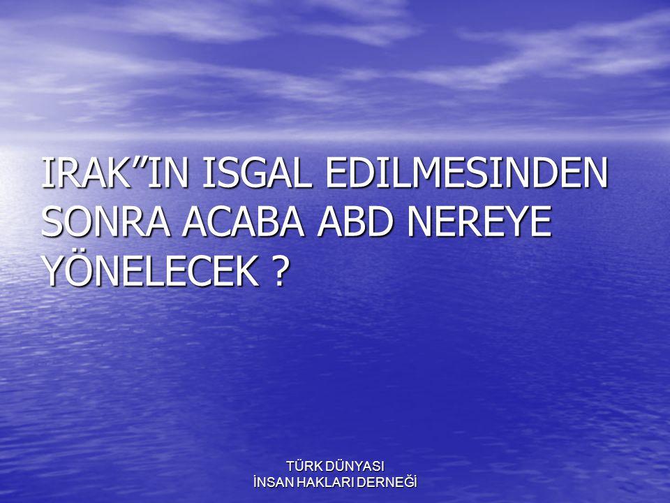 TÜRK DÜNYASI İNSAN HAKLARI DERNEĞİ Türkiye Türklere birakilamayacak kadar zengin bir ülkedir ( Cüneyt Ülesever kendi kösesinde, Mehmet Ali Brand´da Viyana´da bir seminerde bizzat gözümüzün icine bakarak söyledi )