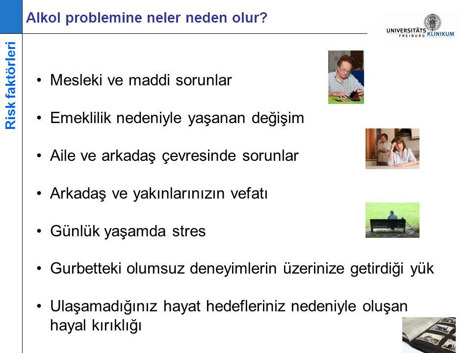 •Mesleki ve maddi sorunlar •Emeklilik nedeniyle yaşanan değişim •Aile ve arkadaş çevresinde sorunlar •Arkadaş ve yakınlarınızın vefatı •Günlük yaşamda