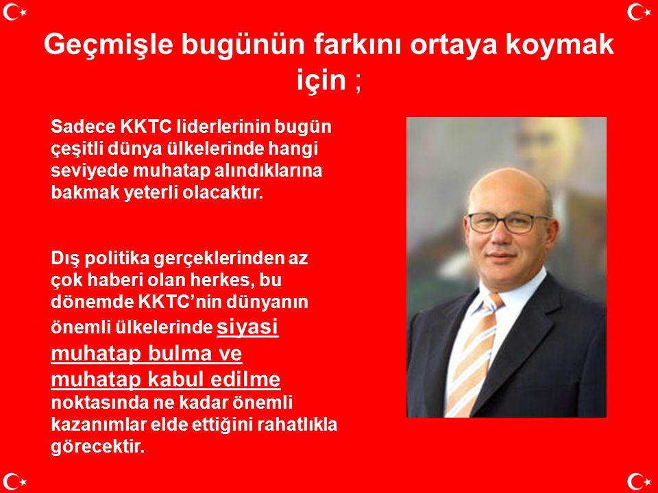 İŞTE DİPLOMATİK KAZANIMLAR… •Türkiye, meseleyi bütün boyutlarıyla ele alarak kısa ve uzun vadeli stratejiler geliştirdi; adada iki kesimlilik ve siyas