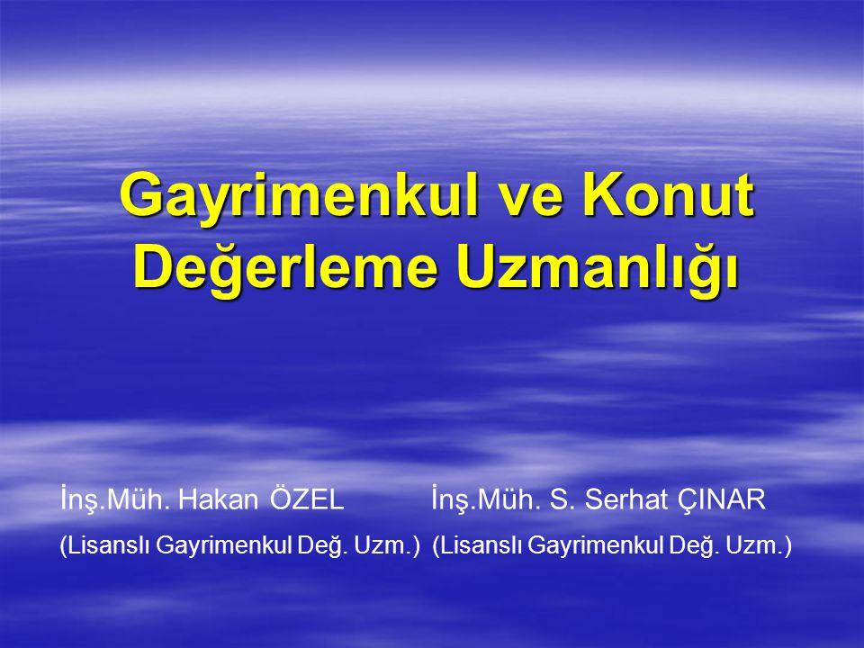Türkiye Değerleme Uzmanları Birliği  Gayrimenkul değerleme uzmanlığı lisansına sahip olanlar, tüzel kişiliği haiz kamu kurumu niteliğinde bir meslek kuruluşu olan Türkiye Değerleme Uzmanları Birliğine üye olmak için başvurmak zorundadırlar.