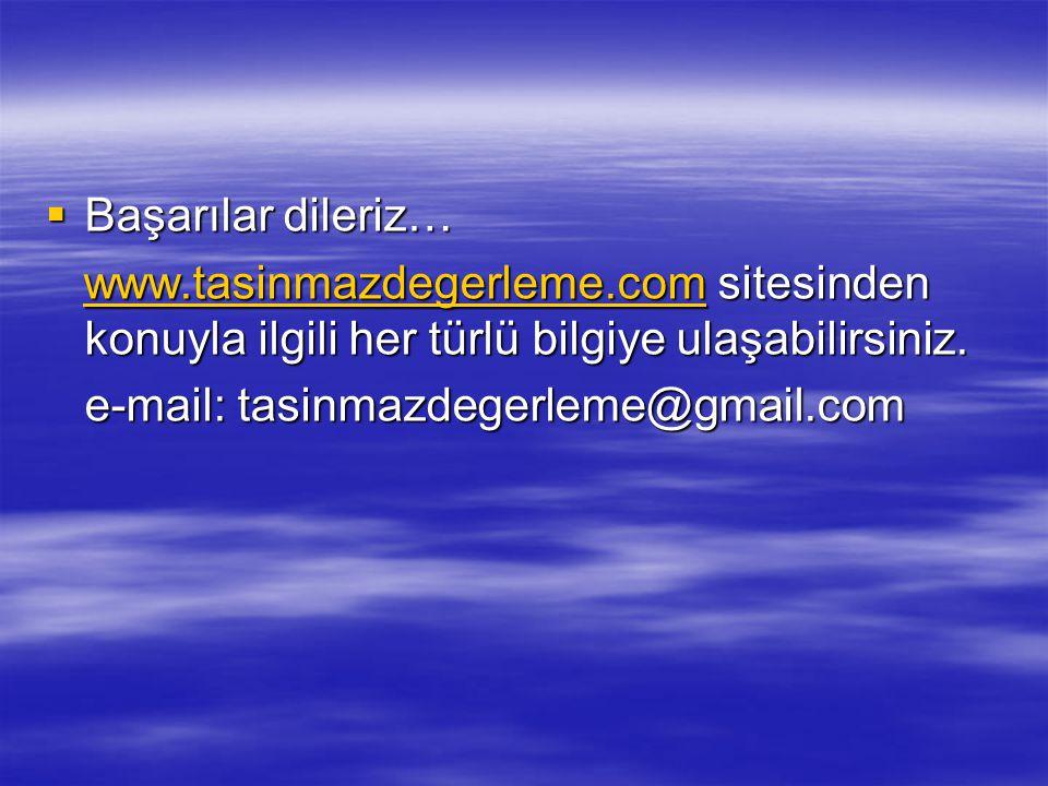  Başarılar dileriz… www.tasinmazdegerleme.com sitesinden konuyla ilgili her türlü bilgiye ulaşabilirsiniz. www.tasinmazdegerleme.com sitesinden konuy