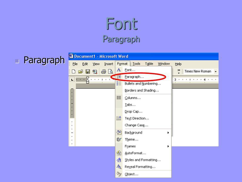 Font P aragraph  Paragraph