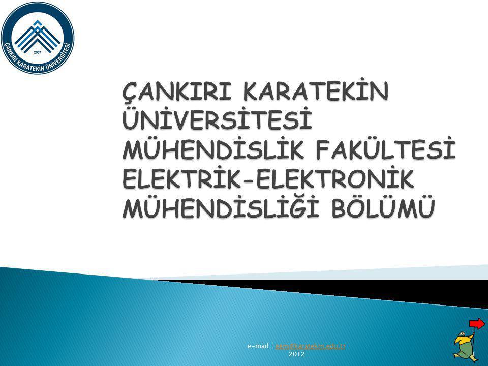 e-mail : eem@karatekin.edu.tr 2012eem@karatekin.edu.tr1