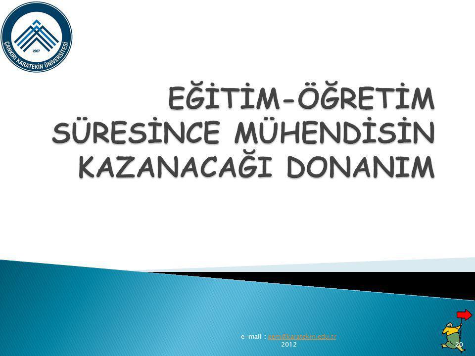 e-mail : eem@karatekin.edu.tr 2012eem@karatekin.edu.tr20