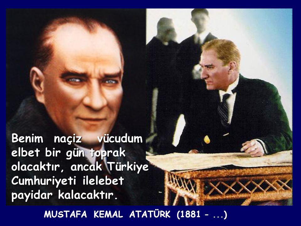 On sekiz milyonun omzunda giden Atam, Ankara sırtlarında yatar. Cahit Sıtkı TARANCI