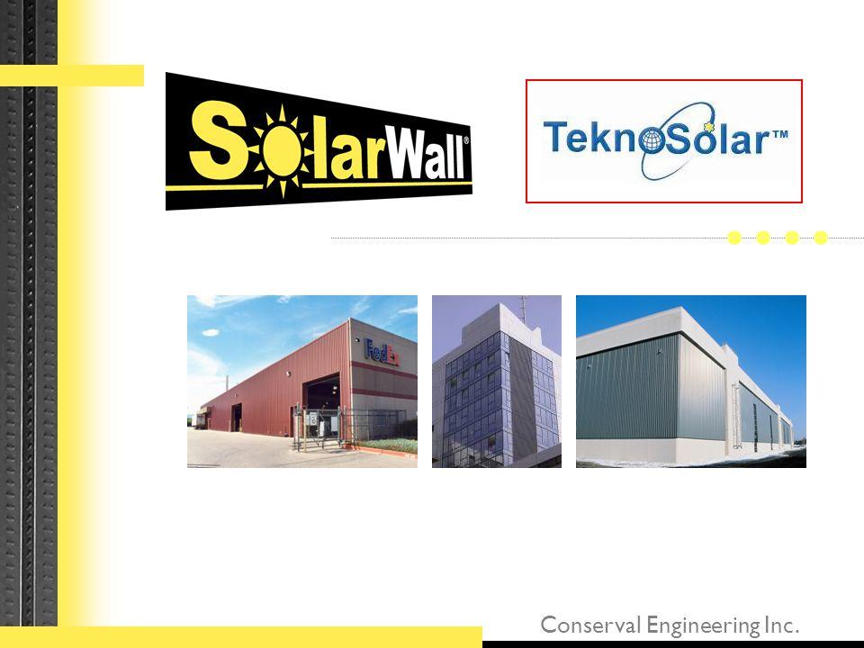 •SolarWall Merkezi Kanada'da olan Conserval Mühendislik tarafından geliştirilmiş patentli güneş enerjisi teknolojisidir •Dünyada 31 ülkede 1985 yılından beri kullanılmak olan bir sistemdir