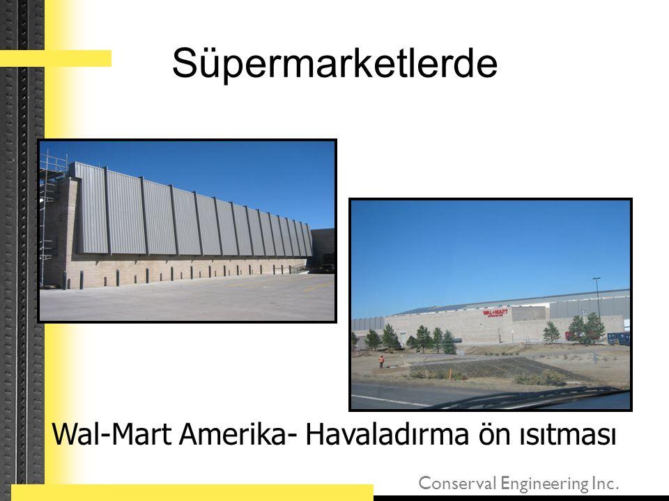 Conserval Engineering Inc. Süpermarketlerde Wal-Mart Amerika- Havaladırma ön ısıtması