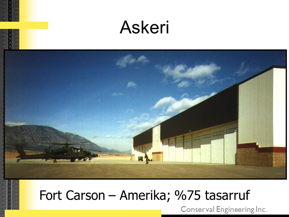 Conserval Engineering Inc. Askeri Fort Carson – Amerika; %75 tasarruf