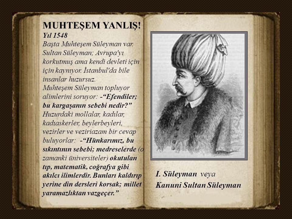 Elimizde Osmanlı Devleti örneği var.15. Yüzyıl'da yeni bir çağ açarak dünya tarihine yön veriyor. Avrupa'dan çok ileride. Sonrasında işler değişiyor.
