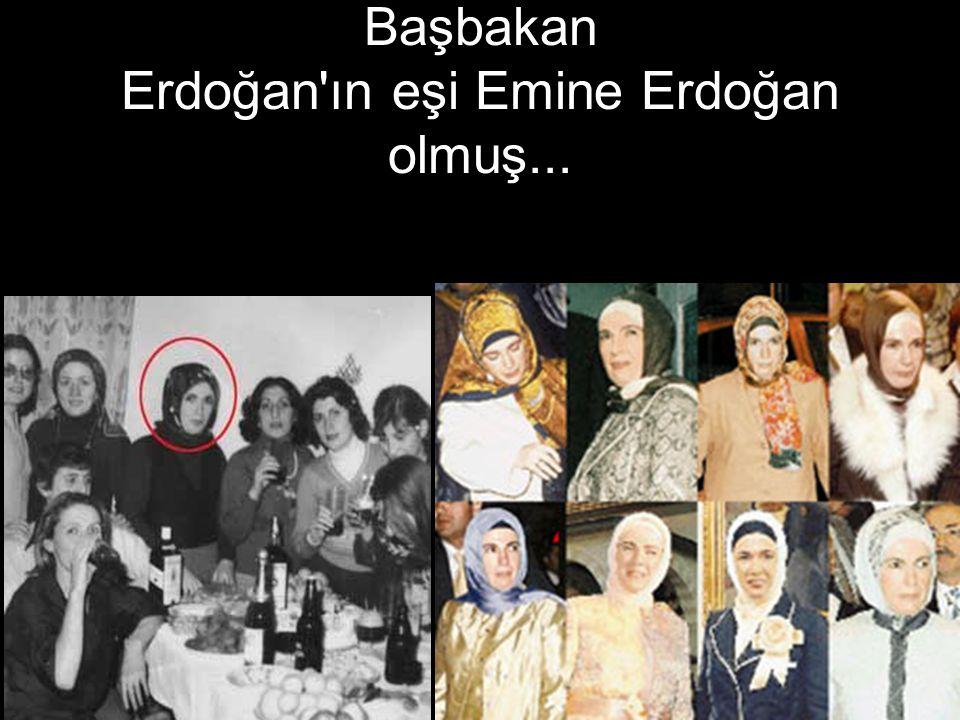 Başbakan Erdoğan'ın eşi Emine Erdoğan olmuş...