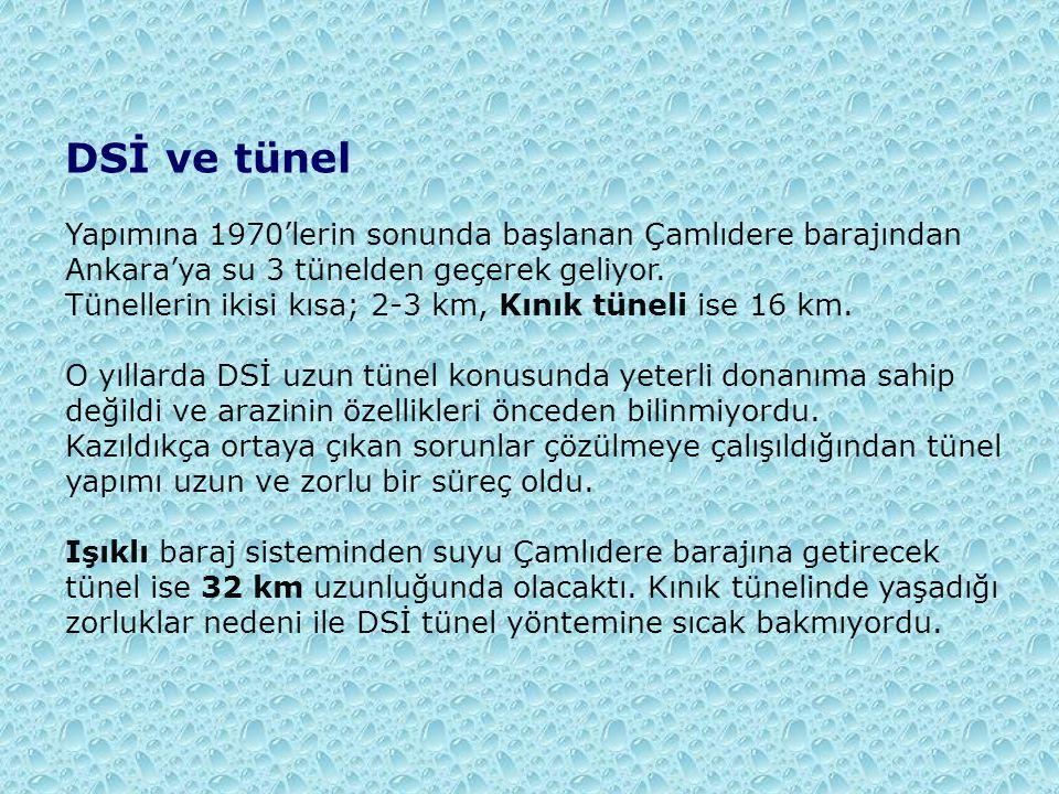 DSİ ve tünel Yapımına 1970'lerin sonunda başlanan Çamlıdere barajından Ankara'ya su 3 tünelden geçerek geliyor. Tünellerin ikisi kısa; 2-3 km, Kınık t