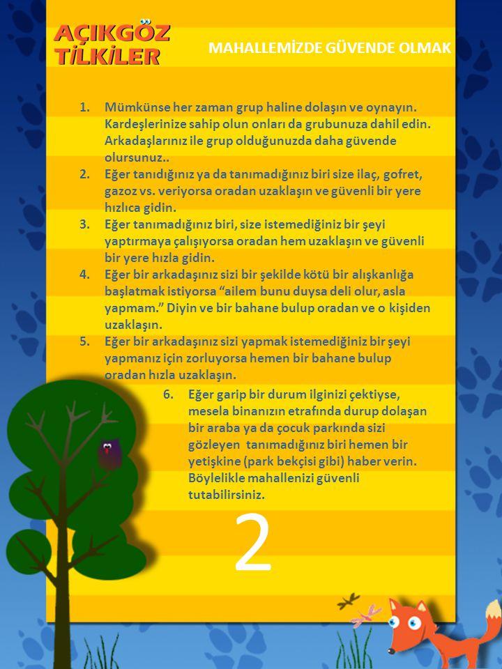 Sosyal Sorumluluk Projesidir Bizi takip edin! www.acikgoztilkiler.org www.acikgoztilkiler.org