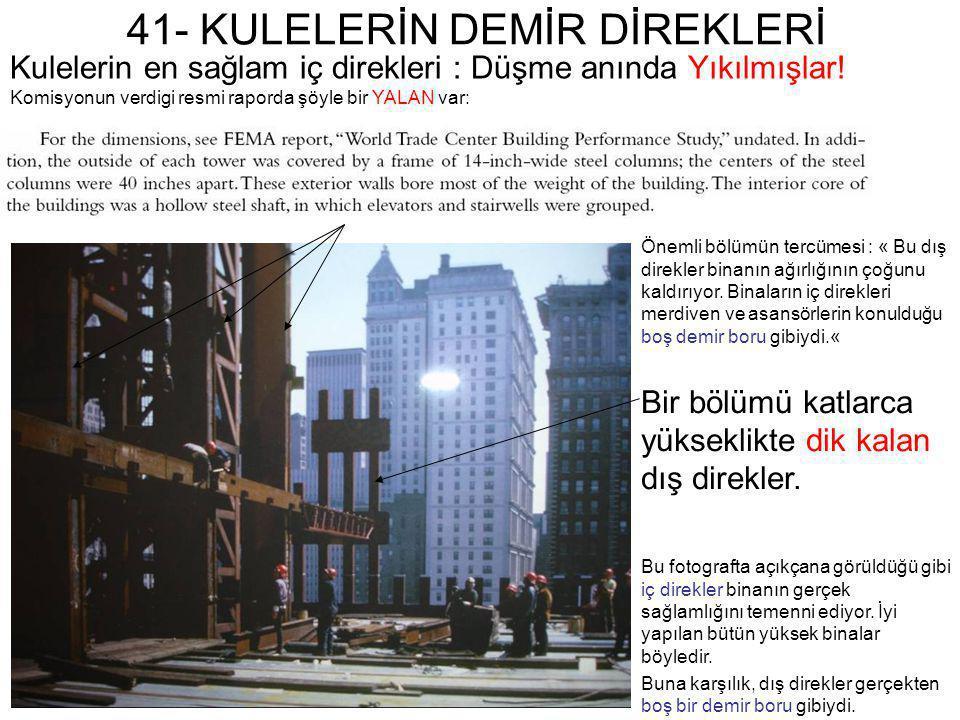 41- KULELERİN DEMİR DİREKLERİ Önemli bölümün tercümesi : « Bu dış direkler binanın ağırlığının çoğunu kaldırıyor. Binaların iç direkleri merdiven ve a