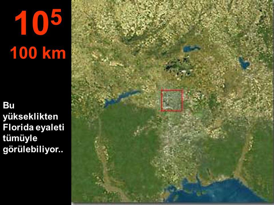 Şehir görülebiliyor fakat evleri tek tek seçemiyoruz 10 4 10 km