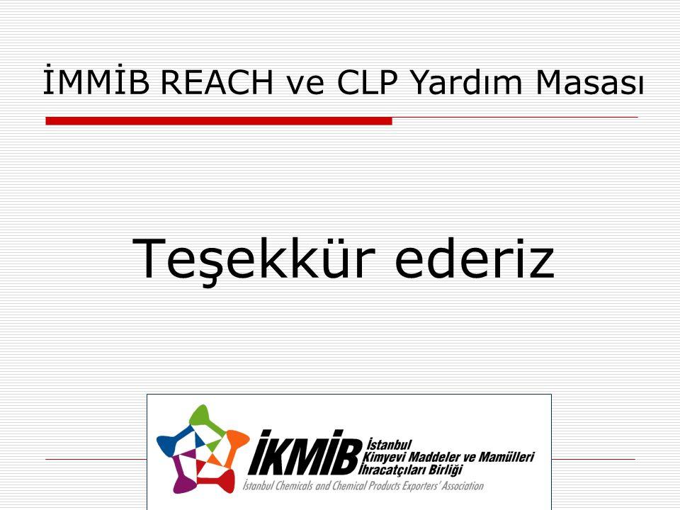 Teşekkür ederiz İMMİB REACH ve CLP Yardım Masası