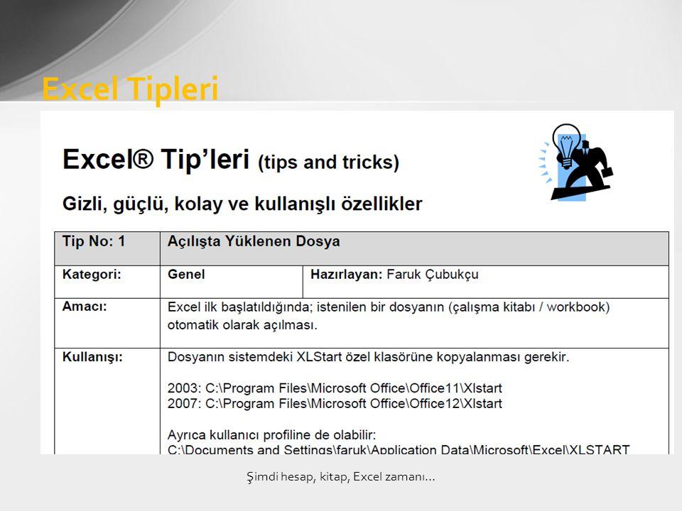 Excel Tipleri Şimdi hesap, kitap, Excel zamanı…