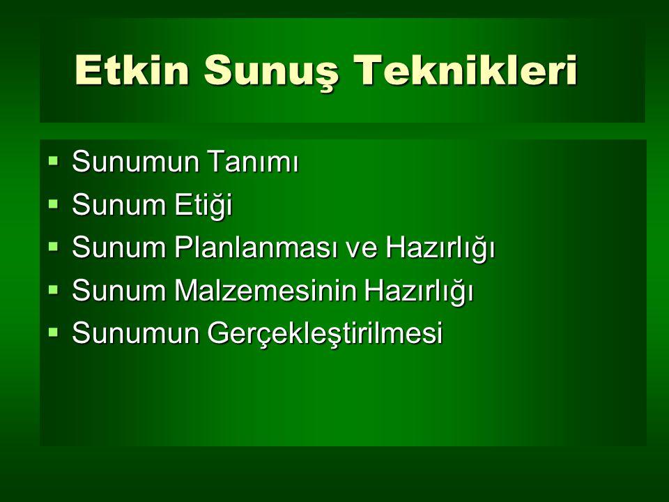 Etkin Sunuş Teknikleri Macit Toksoy İzmir Yüksek Teknoloji Enstitüsü 27 Şubat 2007 - Tepekule 4 3 2 1 