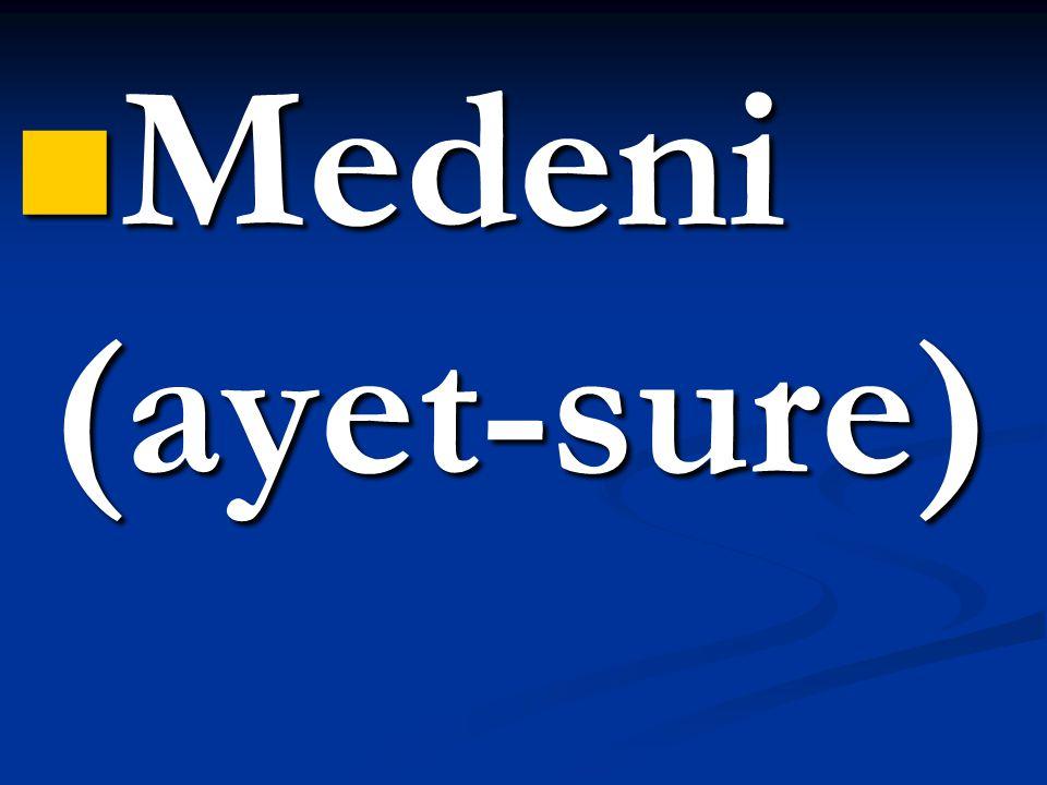  Medeni (ayet-sure)