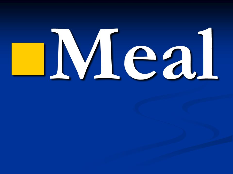  Meal