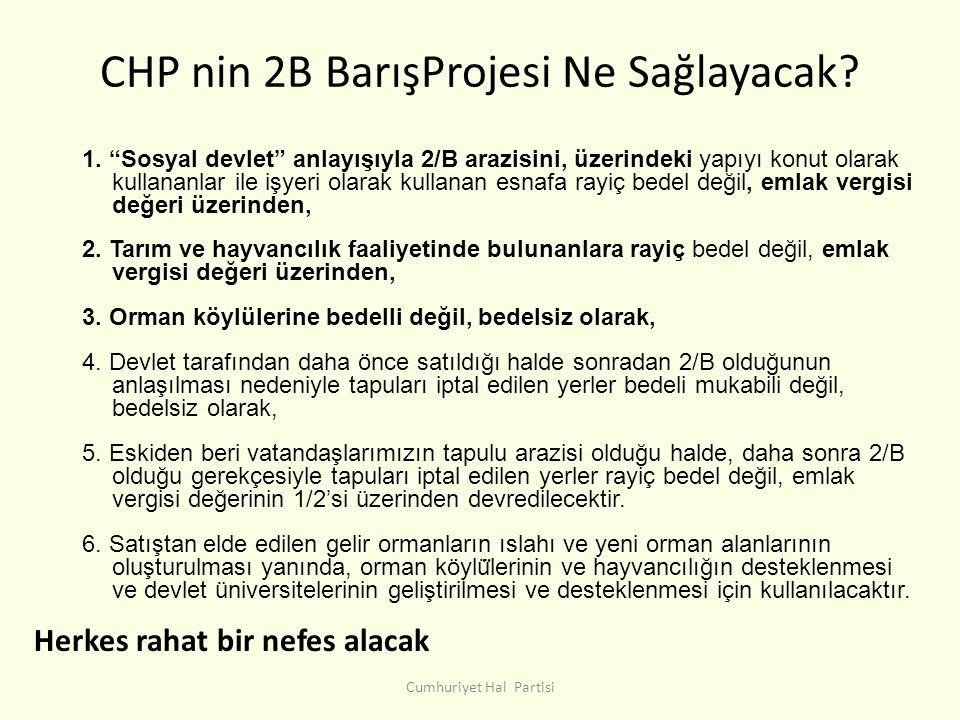 CHP nin 2B BarışProjesi Ne Sağlayacak.1.