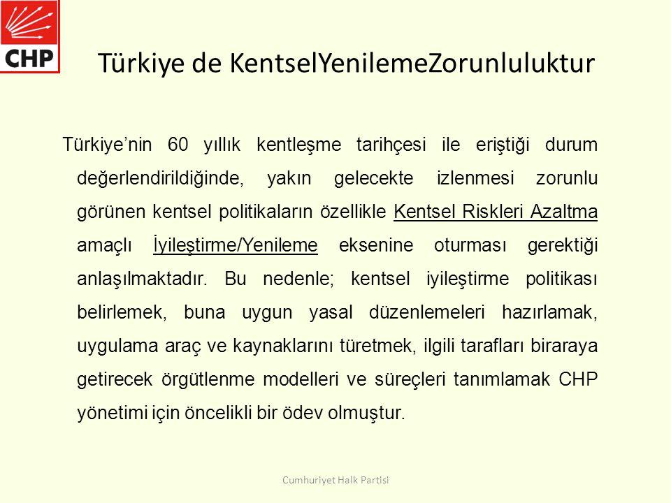 Türkiye de KentselYenilemeZorunluluktur Türkiye'nin 60 yıllık kentleşme tarihçesi ile eriştiği durum değerlendirildiğinde, yakın gelecekte izlenmesi zorunlu görünen kentsel politikaların özellikle Kentsel Riskleri Azaltma amaçlı İyileştirme/Yenileme eksenine oturması gerektiği anlaşılmaktadır.