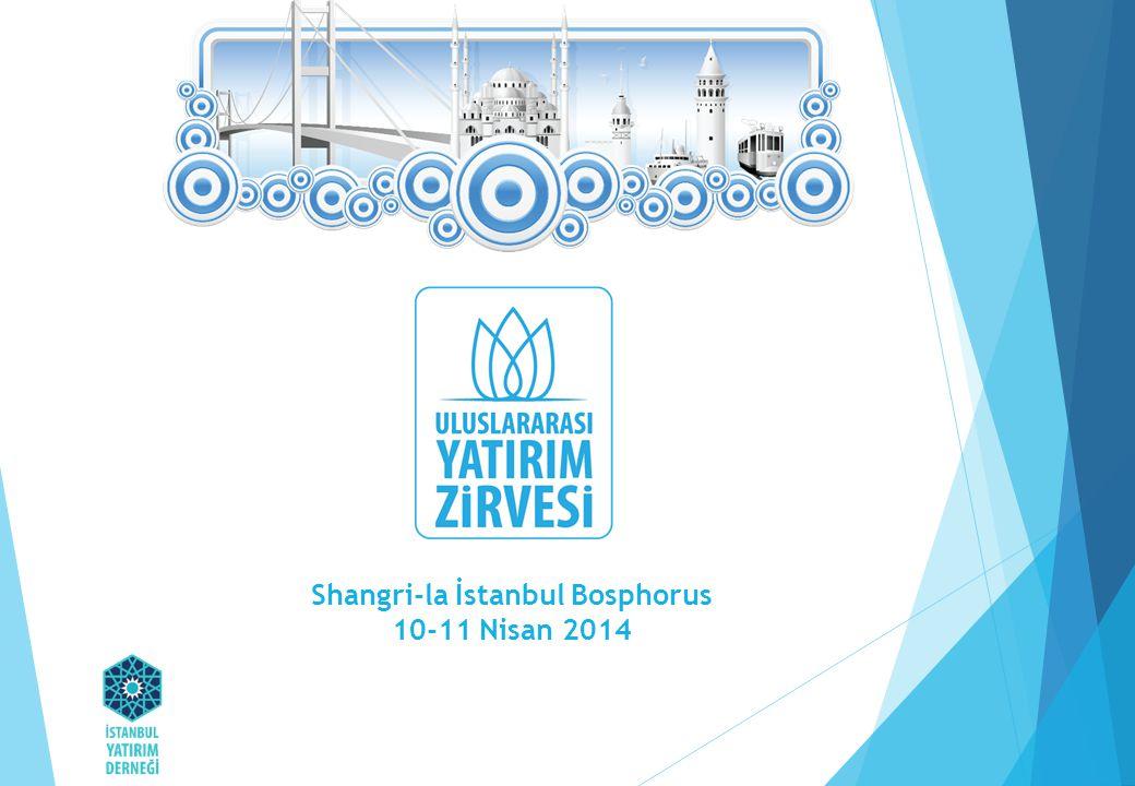 Shangri-la İstanbul Bosphorus 10-11 Nisan 2014