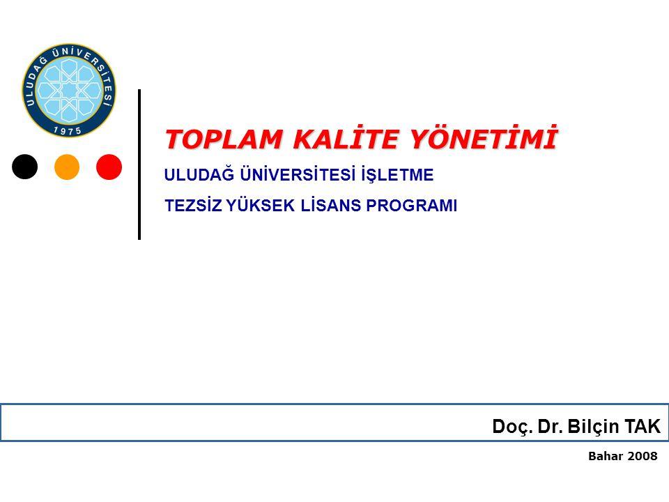 TOPLAM KALİTE YÖNETİMİ Doç.Dr.