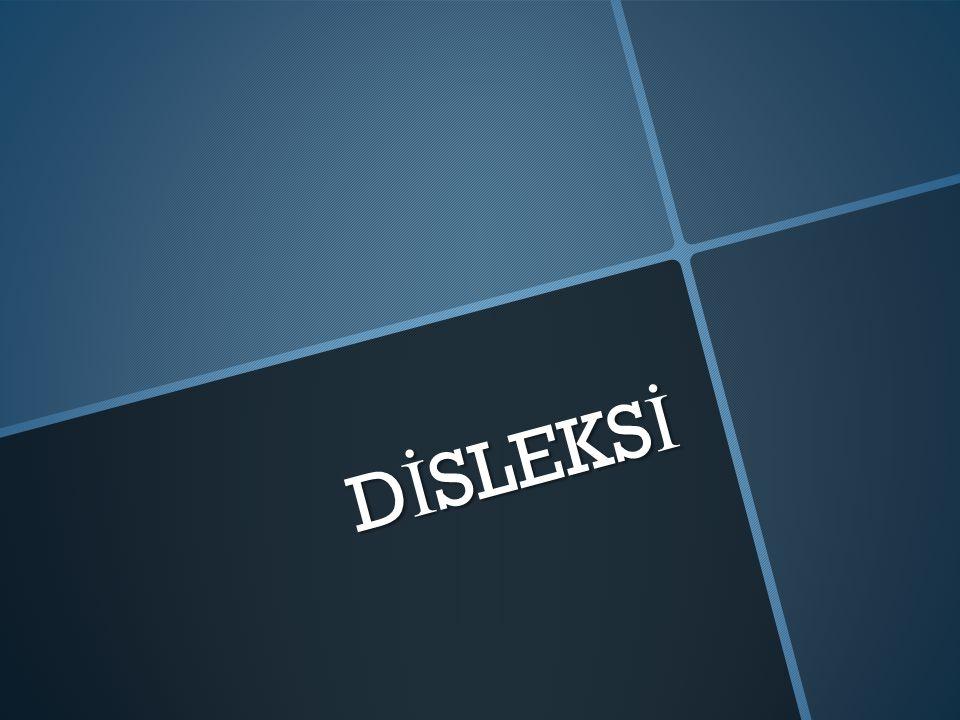 Tanım  Disleksi kavramı 19.