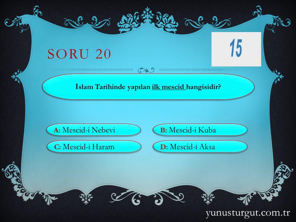 SORU 19 yunusturgut.com.tr