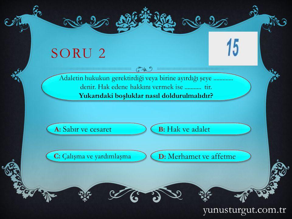 SORU 12 yunusturgut.com.tr