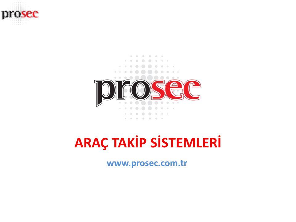 www.prosec.com.tr ARAÇ TAKİP SİSTEMLERİ