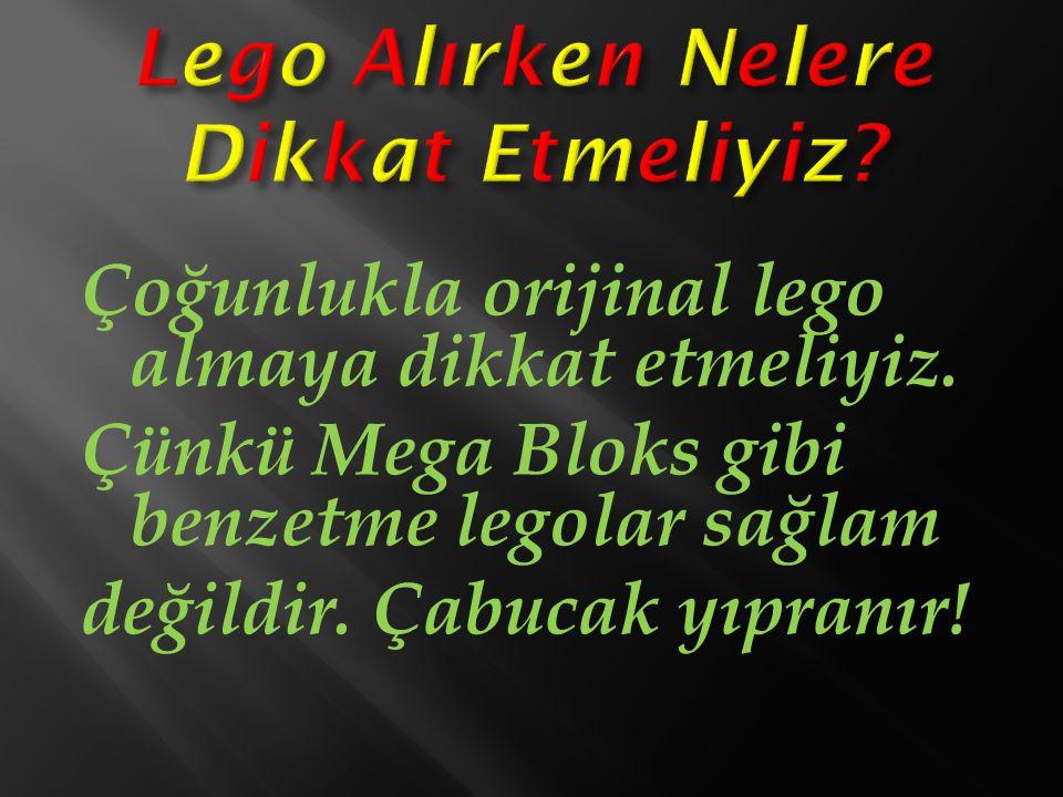 Lego Ankara'da genellikle Adore Oyuncak denen bir yerden alınır.