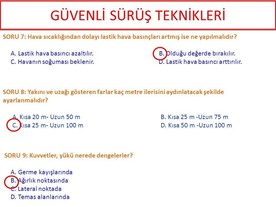 SORU 41: Aşağıdakilerden hangisi hız körlüğünün sonucu değildir.