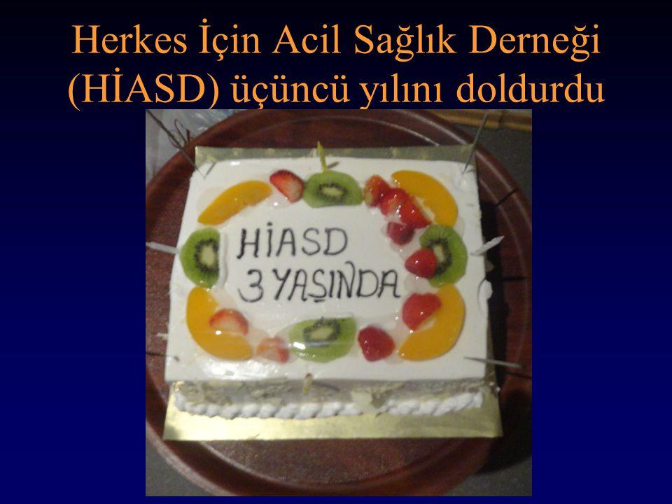 Herkes İçin Acil Sağlık Derneği (HİASD) üçüncü yılını doldurdu http://www.hiasd.org 2011