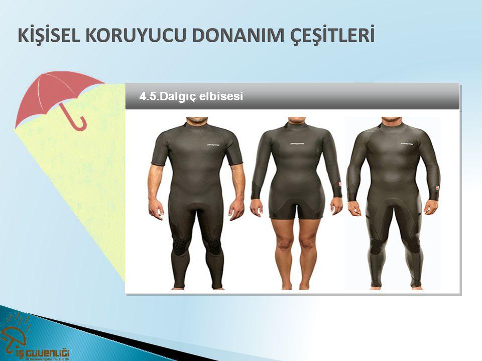 4.5.Dalgıç elbisesi